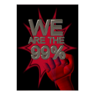Wir sind die 99% besetzen Bewegungsfaustplakat/-ze Poster