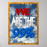 Wir sind die 99% besetzen Protestzeichen Poster