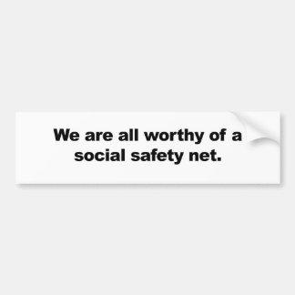 Wir sind eines sozialen Sicherheitsnetzes alles Autoaufkleber
