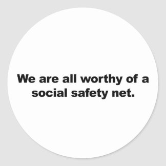Wir sind eines sozialen Sicherheitsnetzes alles Runder Aufkleber