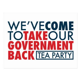 Wir sind gekommen, unsere Regierung zurückzunehmen Postkarte