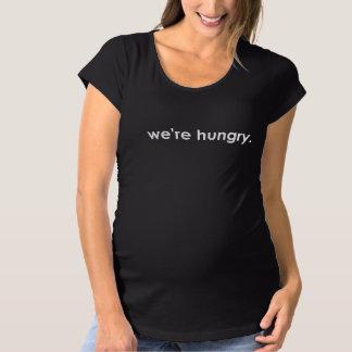 Wir sind hungriges Mutterschaftst-stück Umstands-T-Shirt