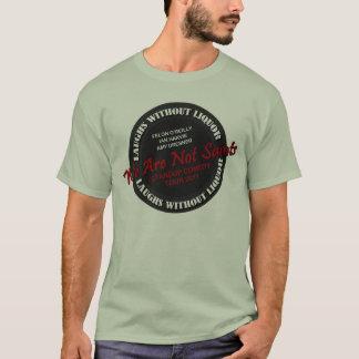 WIR SIND NICHT AUSFLUG DER HEILIG-2011 T-Shirt