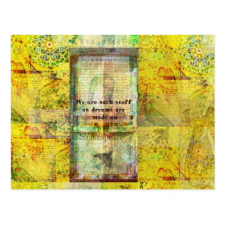 Wir sind solches Material, das Träume an gemacht Postkarte