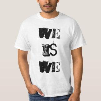 Wir sind wir der T - Shirt der Männer
