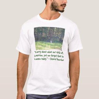 """""""Wir sorgen uns um, was unser Kind… ist T-Shirt"""