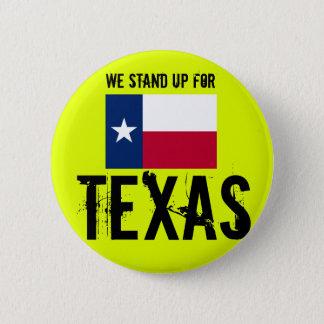 Wir stehen oben fpr Texas Runder Button 5,1 Cm