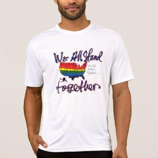 Wir stehen zusammen T-Shirt