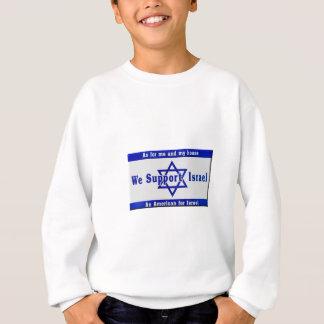 Wir stützen Israel Sweatshirt
