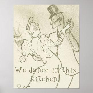 Wir tanzen in diese Küche | Lautrec und tanzen Poster