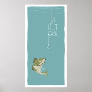 Wir treffen wieder - Fischen-Ausgabe Poster