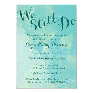 Wir tun noch Hochzeitstag-Einladung Karte