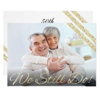 Wir tun noch! | moderner 50. Jahrestag 12,7 X 17,8 Cm Einladungskarte