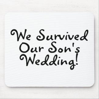 Wir überlebten unsere Wedding Söhne Mousepads