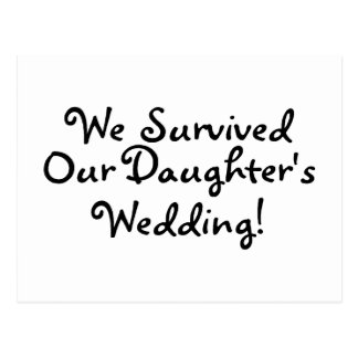 Wir überlebten unsere Wedding Töchter Postkarte