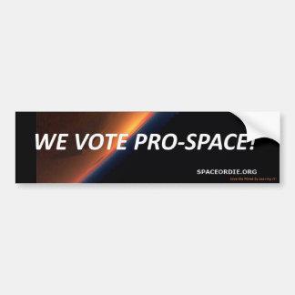 Wir wählen Pro-Raum! Autoaufkleber