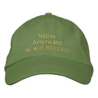 """""""Wir waren hier erstes"""", amerikanische Ureinwohner Baseballkappe"""