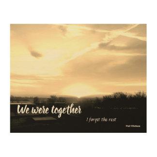Wir waren zusammen… holzdruck