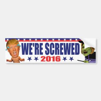 Wir werden 2016 - AntiTrumpf Hillary Clinton Autoaufkleber