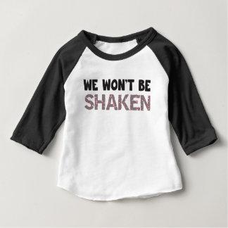 Wir werden nicht GERÜTTELT Baby T-shirt