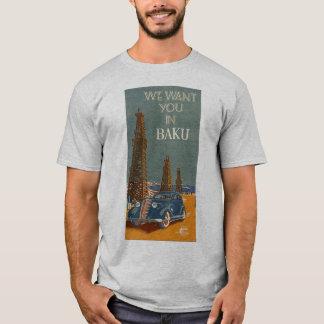 Wir wollen Sie in Baku T-Shirt