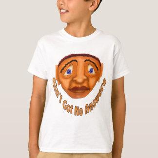 Wird nicht keine Antworten erhalten T-Shirt