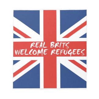 Wirkliche Brite-willkommene Flüchtlinge Notizblock