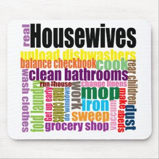 "Wirkliche Hausfrauen ""tun"" mousepad"