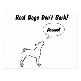 Wirkliche Hunde bellen nicht, sie Arooo! Postkarte