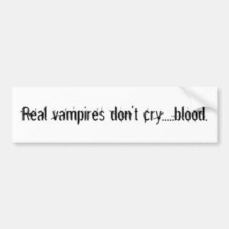 Wirkliche Vampire schreien nicht ..... Blut Autoaufkleber