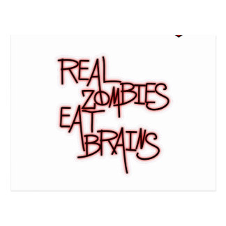 Wirkliche Zombies essen Gehirne! Postkarte