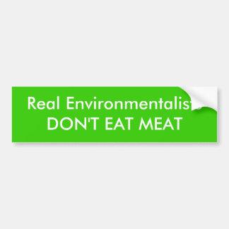 Wirklicher EnvironmentalistsDON'T ESSEN FLEISCH Autoaufkleber