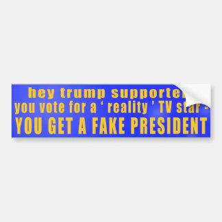 Wirklichkeit Fernsehstern = FAKE Präsident Autoaufkleber