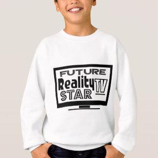 Wirklichkeit Fernsehstern Sweatshirt