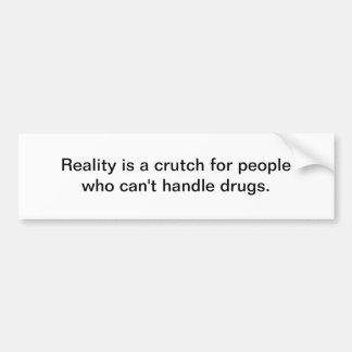 Wirklichkeit ist eine Krücke Autoaufkleber