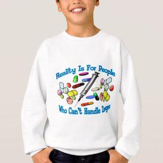 Wirklichkeit ist für Leute Sweatshirt
