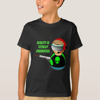 Wirklichkeit Overrated. total T-Shirt
