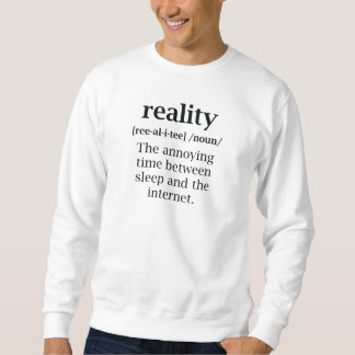 Wirklichkeits-Definition Sweatshirt