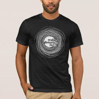 Wirklichkeits-Verzerrungs-Feld T-Shirt