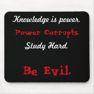 Wissen ist Power., Power verdirbt., Studie Har… Mousepad