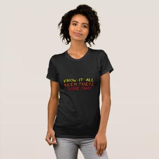 Wissen Sie, dass es alle lustige Typografie T-Shirt