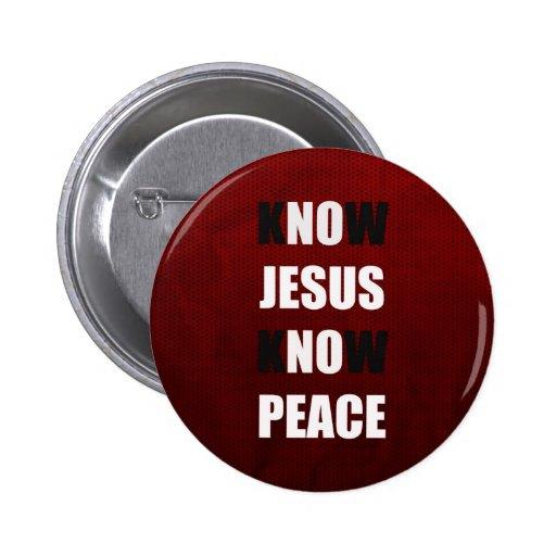 Wissen Sie, dass Jesus den christlichen Frieden ke Anstecknadelbuttons