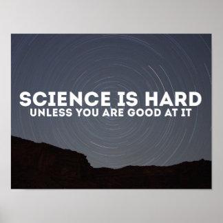 Wissenschaft ist hartes Plakat
