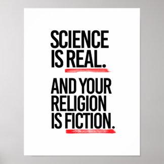 WISSENSCHAFT IST WIRKLICH UND IHRE RELIGION IST POSTER