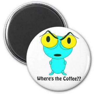 Wo der Kaffee ist, alien-Cartoon Runder Magnet 5,7 Cm