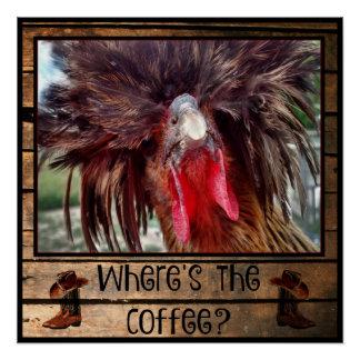 Wo der Kaffee mit polnischem Huhn ist Poster