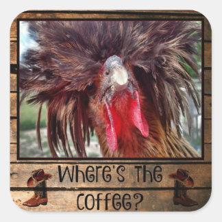 Wo der Kaffee mit polnischem Huhn ist Quadratischer Aufkleber