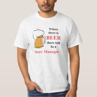 Wo es Bier - Geschäftsleiter gibt Shirt