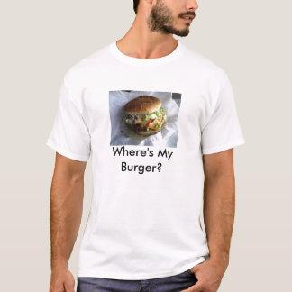 Wo ist mein Burger? T-Shirt