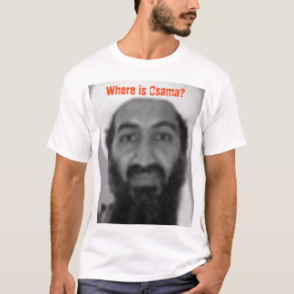 Wo Osama ist T-Shirt